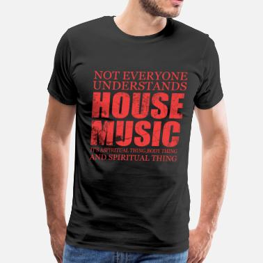 House House Music - Men's Premium T-Shirt