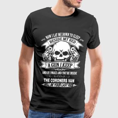 Coroner van will be your last ride - Men's Premium T-Shirt