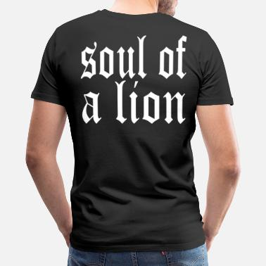 Lion Warrior Soul of a Lion - T-shirt premium pour hommes