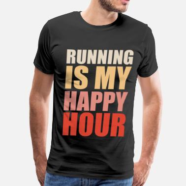 Running Is My Happy Hour running is my happy hour - Men's Premium T-Shirt