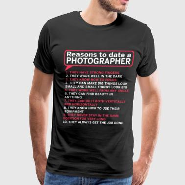 Phoographer - Reasons to date a photographer - Men's Premium T-Shirt