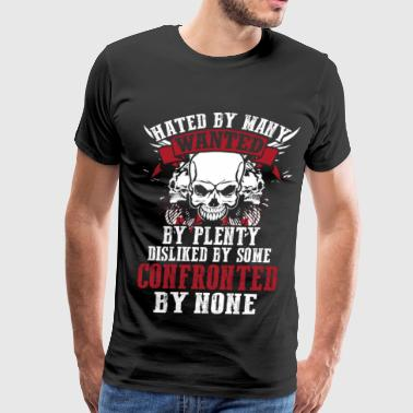 Confronted Confronted - Dislike by some confronted by none - Men's Premium T-Shirt
