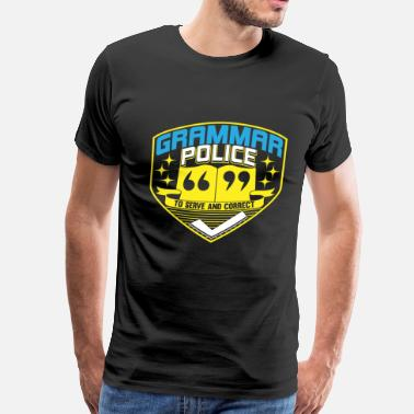 Grammar Jokes Grammar Police - Funny Design for teachers - Men's Premium T-Shirt