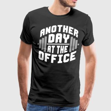 Another Day At The Office Another Day At The Office (Gym) - Men's Premium T-Shirt