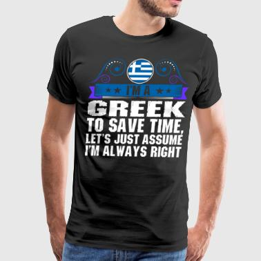 Im A Greek To Save Time - Men's Premium T-Shirt