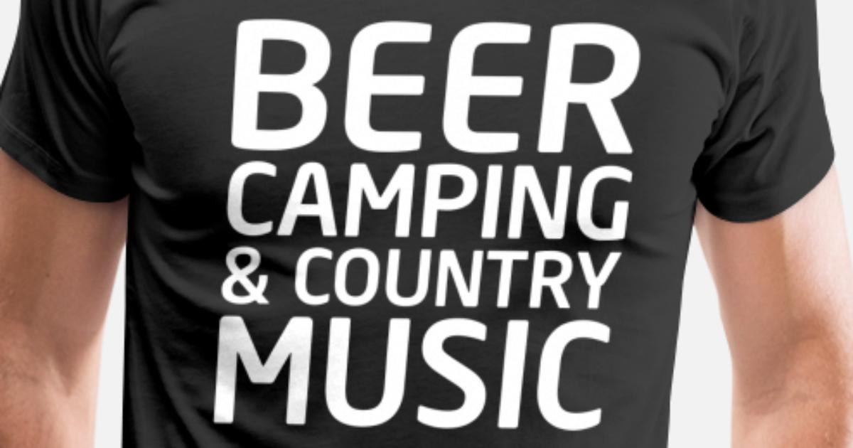b39186ab Beer, Camping, and Country Music Outdoors T-shirt Men's Premium T-Shirt    Spreadshirt