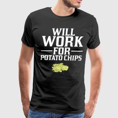 Potato Will Work for Potato Chips Crisps T-Shirt - Men's Premium T-Shirt