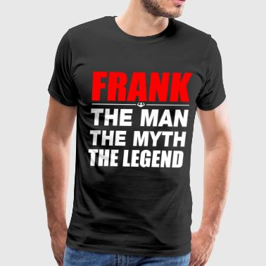Frank Man Myth Legend - Men's Premium T-Shirt