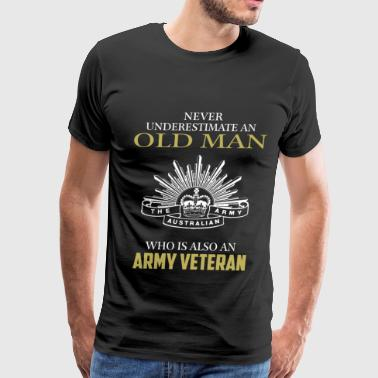 Old man who is Army veteran - Never underestimate - Men's Premium T-Shirt