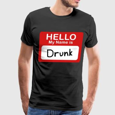 Hello My Name Is Awesome Hello My Name Is Drunk - Men's Premium T-Shirt