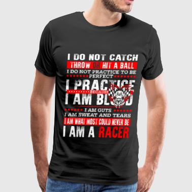 Urban Racer Racer - I am what most could never be cool t - shi - Men's Premium T-Shirt