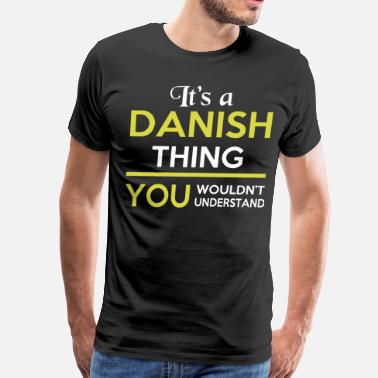Dansk IT'S A DANISH THING - Men's Premium T-Shirt