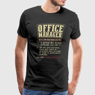 Office Manager Badass Dictionary Term T-Shirt - Men's Premium T-Shirt