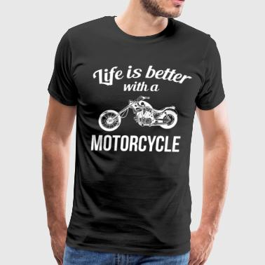 Life is Better with a Motorcycle Chopper T-Shirt - Men's Premium T-Shirt