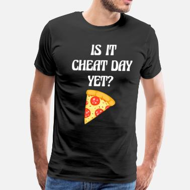 Cheat Day Is it Cheat Day Yet Workout Pizza T-Shirt - Men's Premium T-Shirt