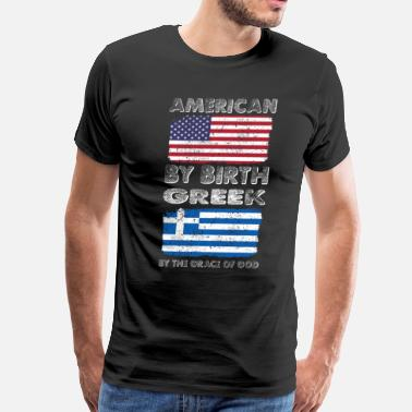 Heritage American by Birth Greek by Grace of God Heritage  - Men's Premium T-Shirt