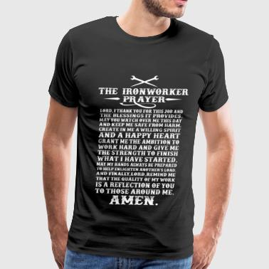 Ironworker - The ironworker prayer awesome t - shi - Men's Premium T-Shirt