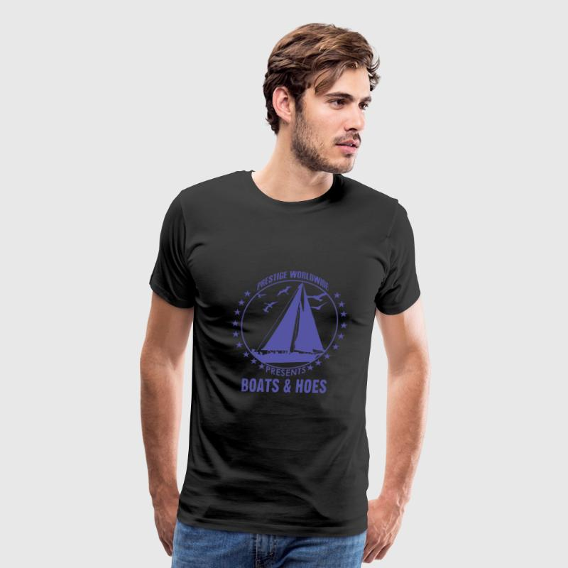 Boats and hoes - Prestige worldwide - Men's Premium T-Shirt