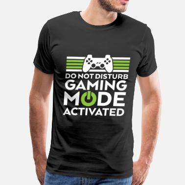 Gaming Mode Activated Geek and Gamer Gaming Mode Activated - Men's Premium T-Shirt