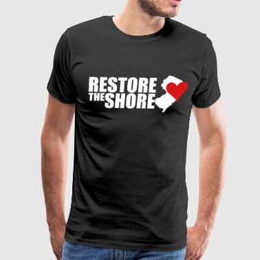 Restore The Shore Restore the shore - Men's Premium T-Shirt