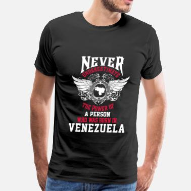 Venezuela Venezuela - Power of a person borned in venezuela - Men's Premium T-Shirt