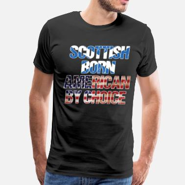 Scottish American Flag Scottish Born American By Choice Flag Day Shirt  - Men's Premium T-Shirt