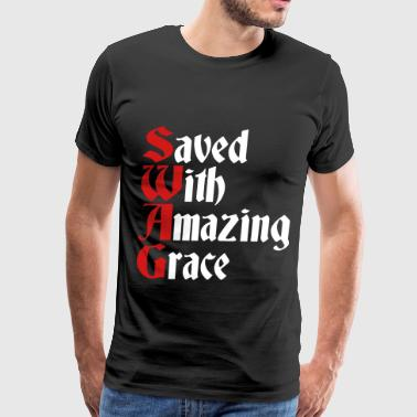 Saved With Amazing Grace (SWAG) - Men's Premium T-Shirt