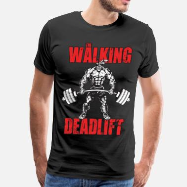 Weightlifting The Walking Deadlift - Men's Premium T-Shirt