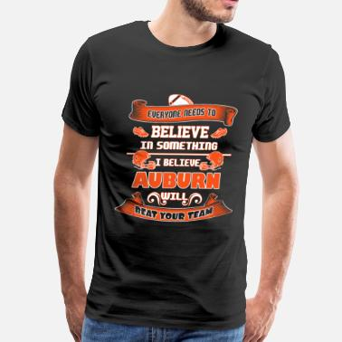 Speedster Auburn - I believe Auburn will beat your team tee - Men's Premium T-Shirt