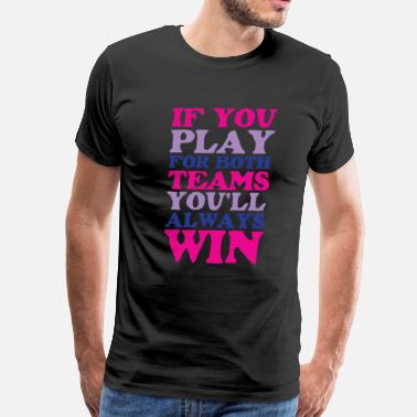 Bisexual If You Play for Both Sides Funny Bisexual T-shirt - Men's Premium T-Shirt