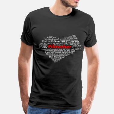 #iloveher - Men's Premium T-Shirt
