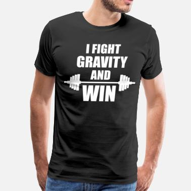 I Was Testing Gravity I Fight Gravity And Win - Men's Premium T-Shirt