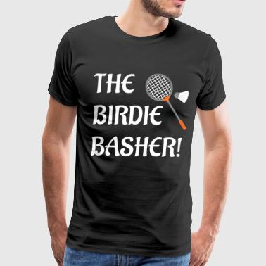 The Birdie Basher Badminton Player Racket T-Shirt - Men's Premium T-Shirt