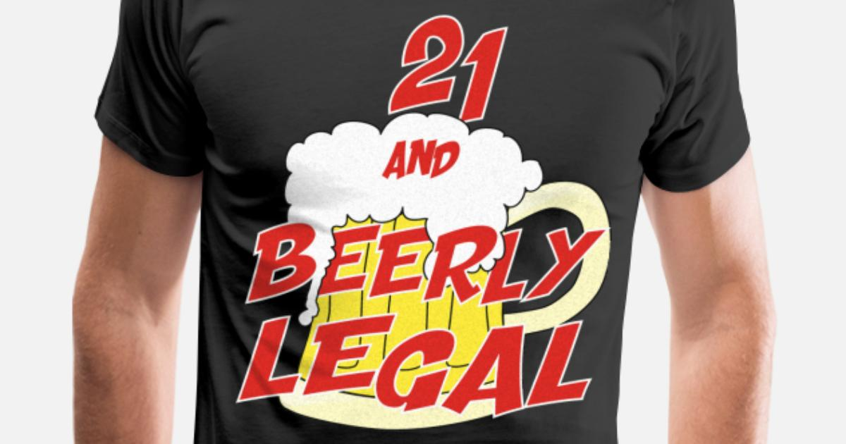 Mens Premium T Shirt21 Barely Legal Beer Drinking Happy Birthday