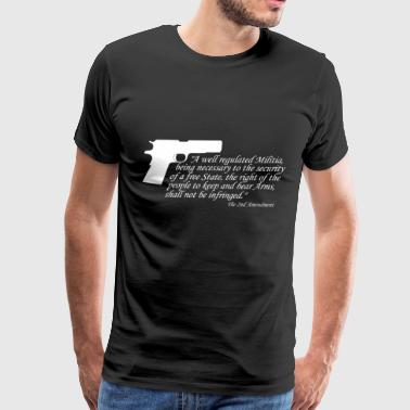 2nd Amendment Gun Control 2nd Amendment - Men's Premium T-Shirt