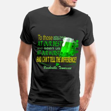 Irish Blessings Nashville Irish Toast - Men's Premium T-Shirt