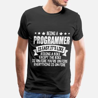 Being A Programmer Is Easy ASD562D3ASD.png - Men's Premium T-Shirt
