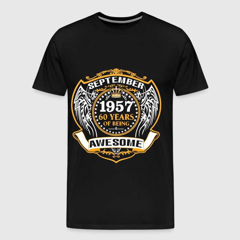 1957 60 Years Of Being Awesome September - Men's Premium T-Shirt