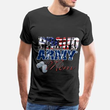 Clothing Proud Army Mom - Men's Premium T-Shirt