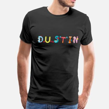 Dustin Dustin - Men's Premium T-Shirt