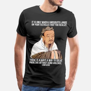 Philosophy Quote When A Mosquito Lands On Your Testicles - Men's Premium T-Shirt
