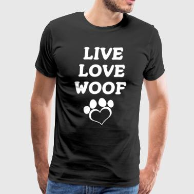 Life Love Woof Paw Print Dog Fur Baby Lover Shirt - Men's Premium T-Shirt