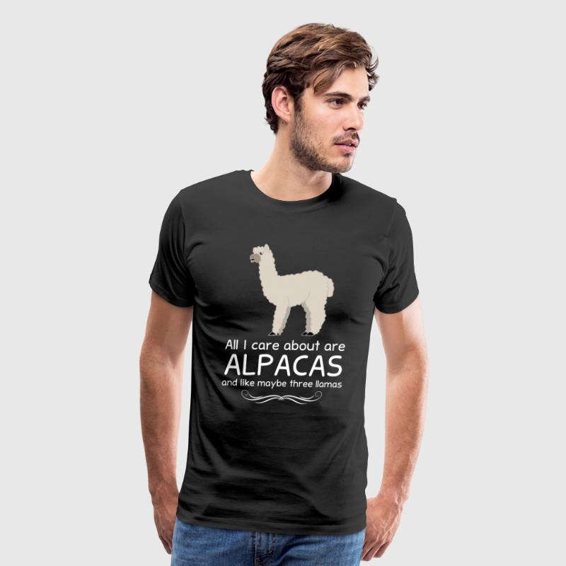 All I Care about are Alpacas and Maybe like Three  - Men's Premium T-Shirt