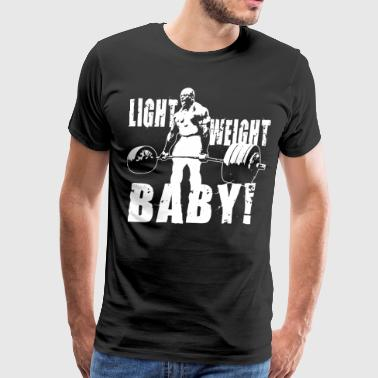 Light Weight Baby! - Ronnie Coleman Deadlift - Men's Premium T-Shirt