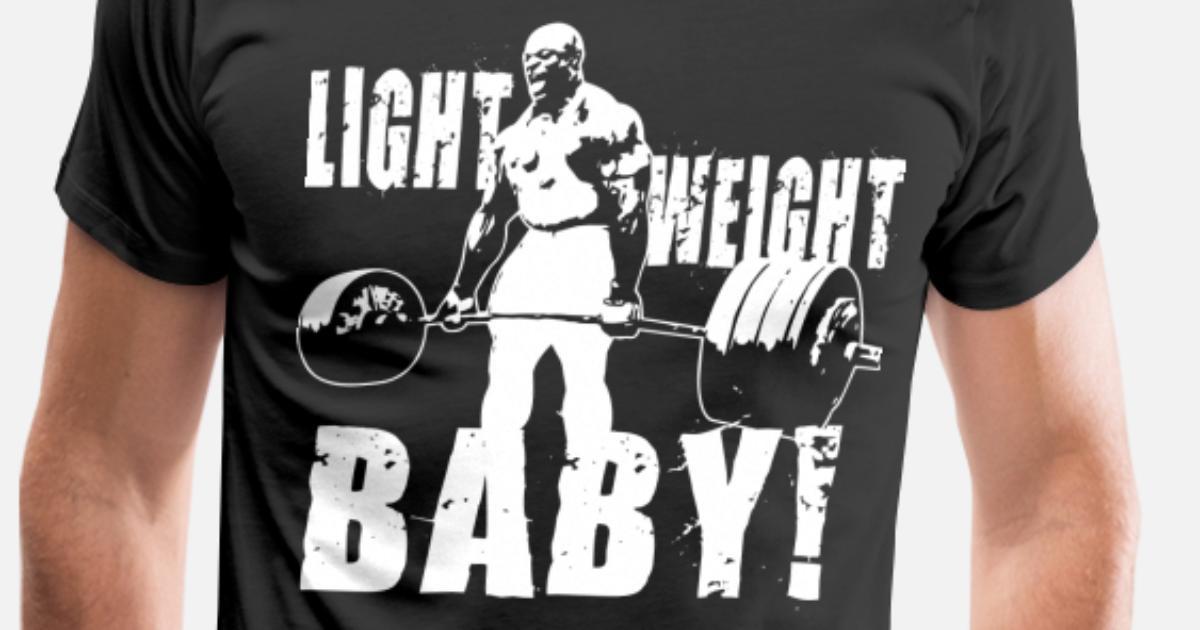Light Weight Baby Ronnie Coleman Deadlift Men S