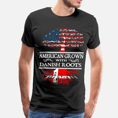 Dansk Denmark - american grown with danis - Men's Premium T-Shirt