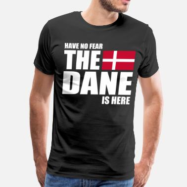 Dansk HAVE NO FEAR THE DANE IS - Men's Premium T-Shirt