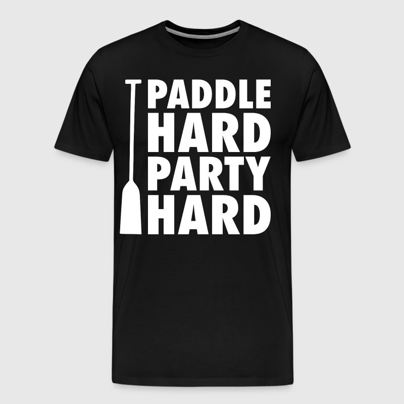 Paddle Hard, Party Hard - Men's Premium T-Shirt
