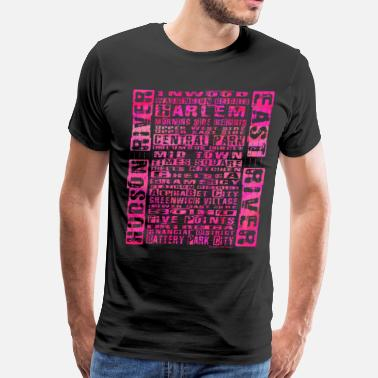 Neighborhood Manhattan NYC Neighborhoods Hot Pin - Men's Premium T-Shirt