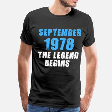 Legendary Quotes September 1978 The legend begins - Men's Premium T-Shirt